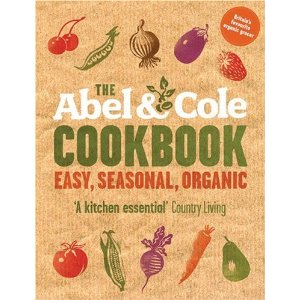 The Abel and Cole Cookbook: Easy, Seasonal, Organic